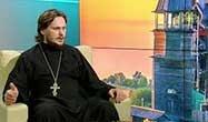 Священник Андрей Лысевич: Мы всегда должны оставаться христианами